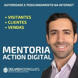 Mentoria Action Digital – Autoridade e Posicionamento na Internet