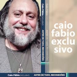 Pastor Caio Fábio – Curso Antes de Tudo, Reconexão